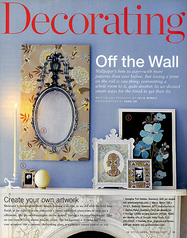 In Style Home Spring 2007 Off the Wall Pg 53